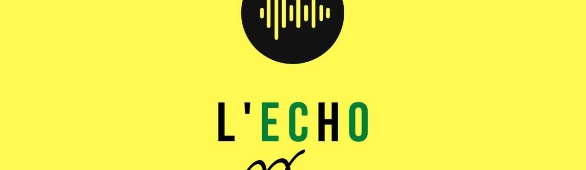 L'ECHO – Podcasts sur l'environnement